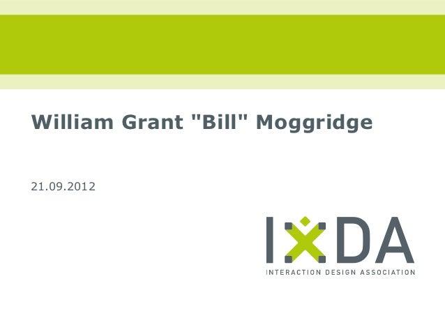 """William Grant """"Bill"""" Moggridge21.09.2012"""