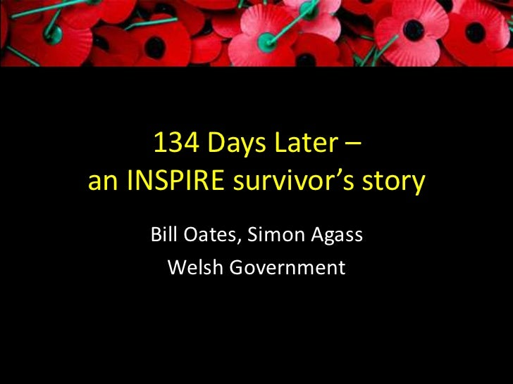 134 Days Later –an INSPIRE survivor's story    Bill Oates, Simon Agass      Welsh Government