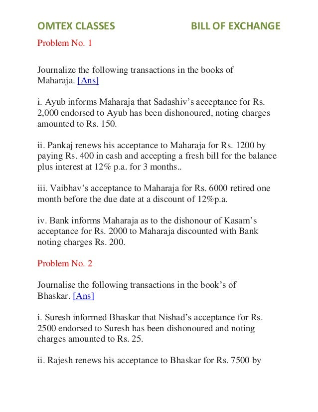 OMTEX CLASSES BILL OF EXCHANGE Problem No. 1 Journalize the following transactions in the books of Maharaja. [Ans] i. Ayub...