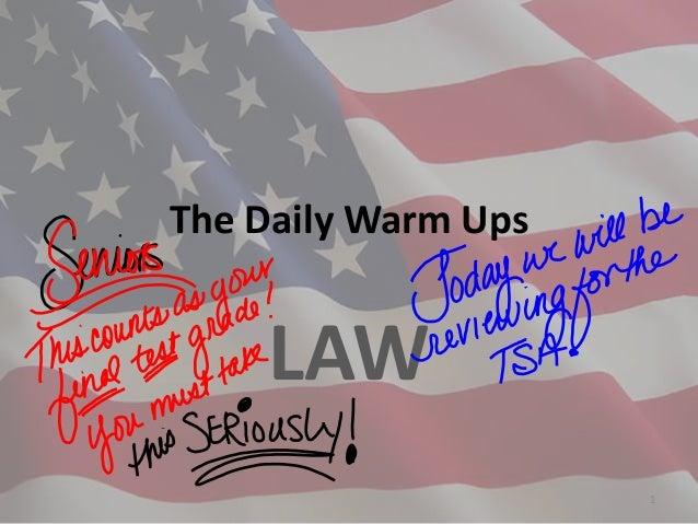 The Daily Warm UpsLAW1