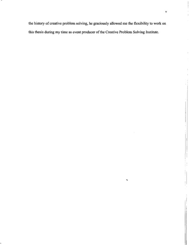 the history of creativeproblem solving,he graciously allowed me the flexibilityto work on this thesis during my time as ev...
