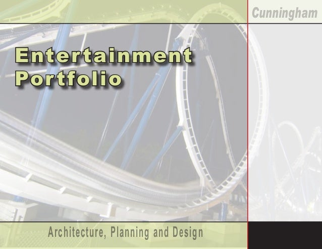 Architecture, Planning and Design Cunningham Entertainment Por tfolio