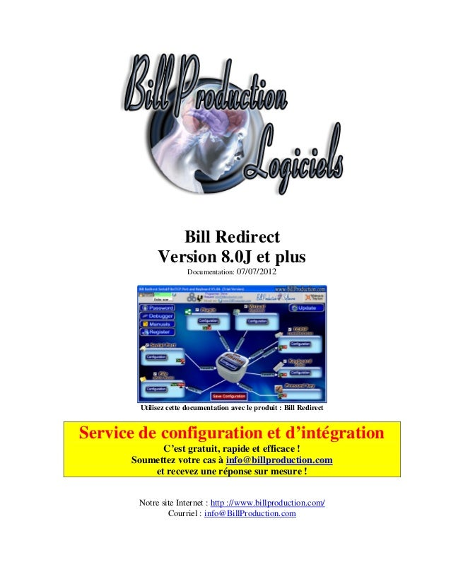 Bill Redirect             Version 8.0J et plus                       Documentation: 07/07/2012        Utilisez cette docum...