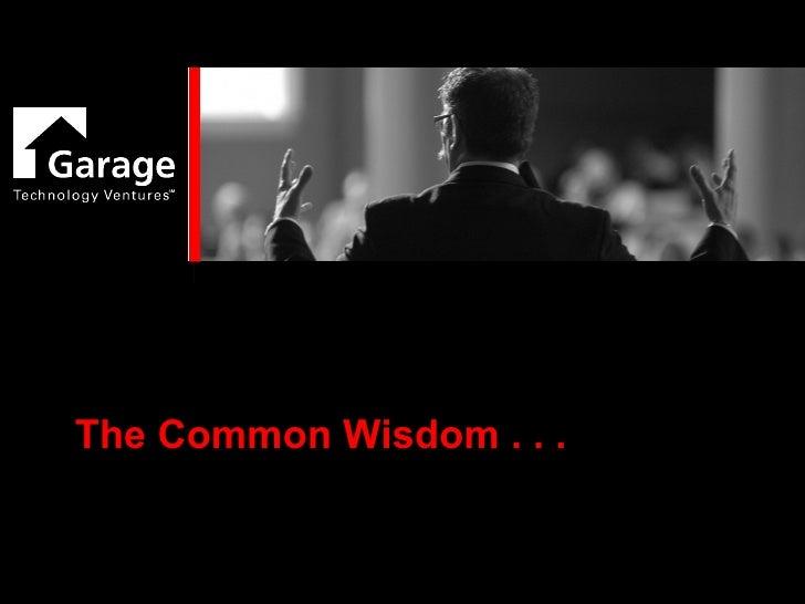 Bill Reichert, Managing Director, Garage Technology Ventures Slide 2