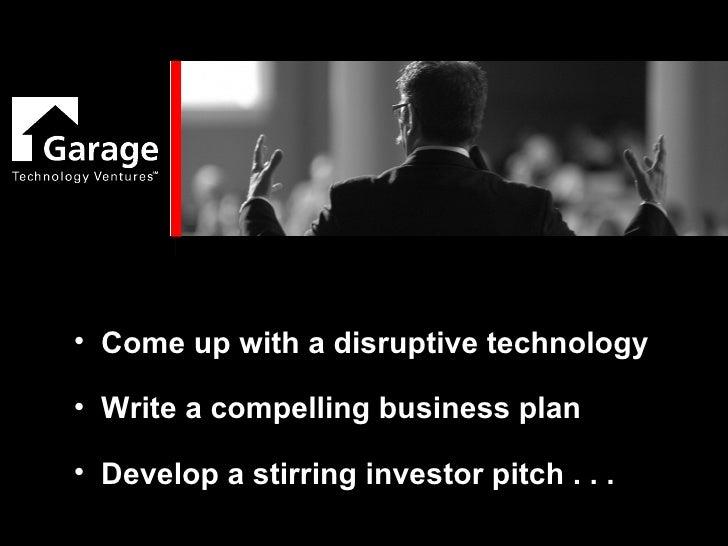 Bill Reichert, Managing Director, Garage Technology Ventures Slide 3