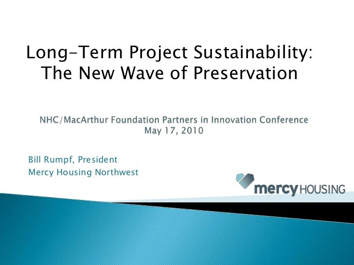 Long-Term Project Sustainability:<br />The New Wave of Preservation<br />NHC/MacArthur Foundation Partners in Innovation C...