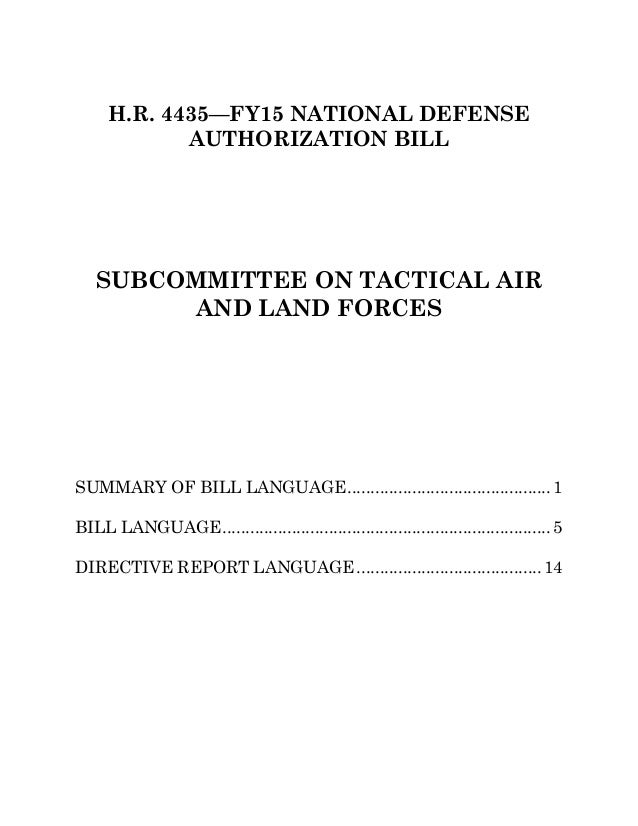H.R. 4435—FY15 NATIONAL DEFENSE AUTHORIZATION BILL SUBCOMMITTEE ON TACTICAL AIR AND LAND FORCES SUMMARY OF BILL LANGUAGE.....