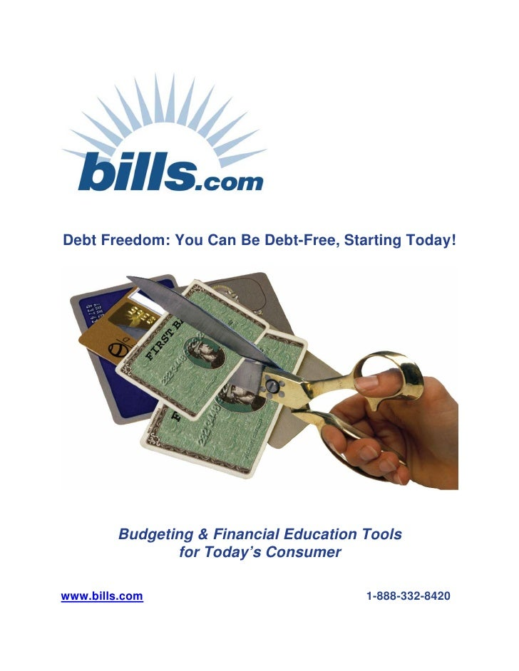 Debt Freedom: You Can Be Debt-Free, Starting Today!             Budgeting & Financial Education Tools                for T...