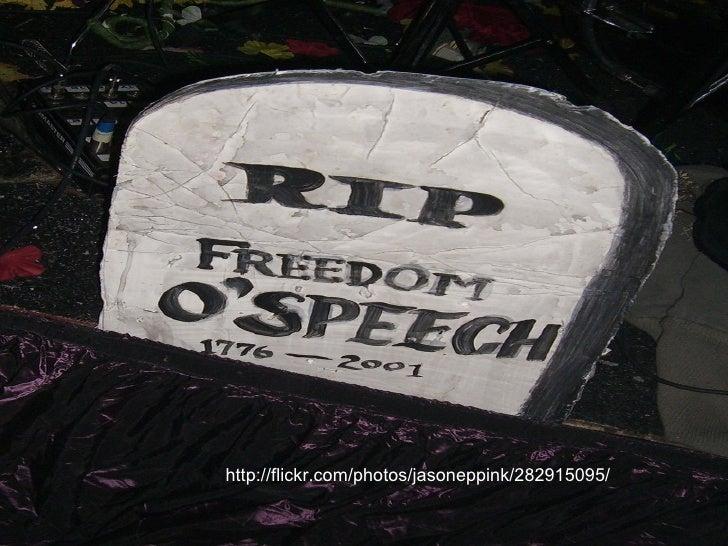 1 st  Amendment  Freedom of speech. http://flickr.com/photos/jasoneppink/282915095/