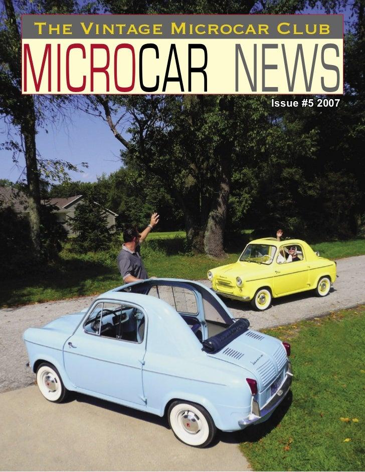 TheVintageMicrocarClub  MICROCAR NEWS      Issue #5 2007                                  1
