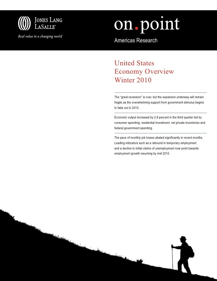 """Americas ResearchUnited StatesEconomy OverviewWinter 2010The """"great recession"""" is over, but the expansion underway will re..."""