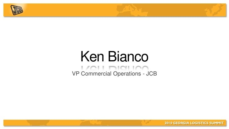 Ken Bianco VP Commercial Operations - JCB
