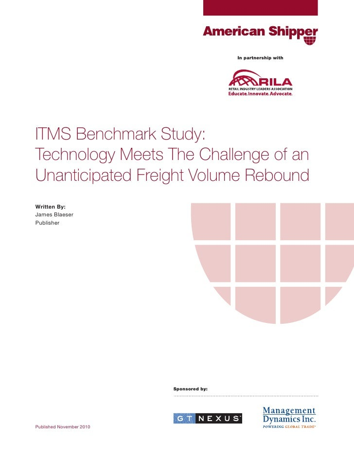 In partnership withITMS Benchmark Study:Technology Meets The Challenge of anUnanticipated Freight Volume ReboundWritten By...