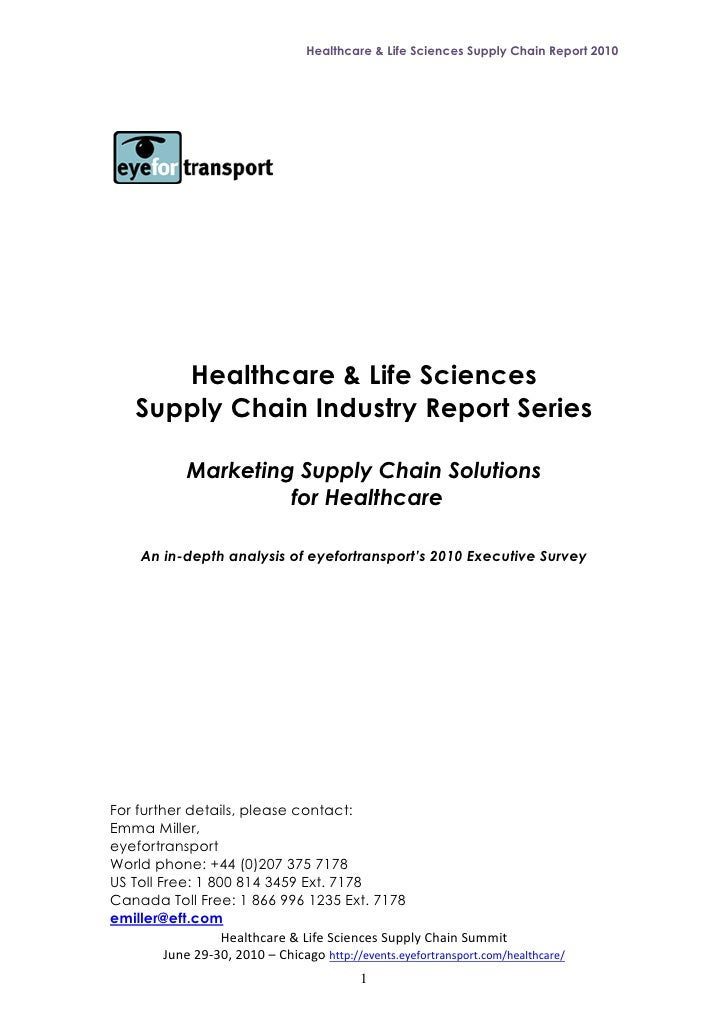 Healthcare & Life Sciences Supply Chain Report 2010            Healthcare & Life Sciences     Supply Chain Industry Report...