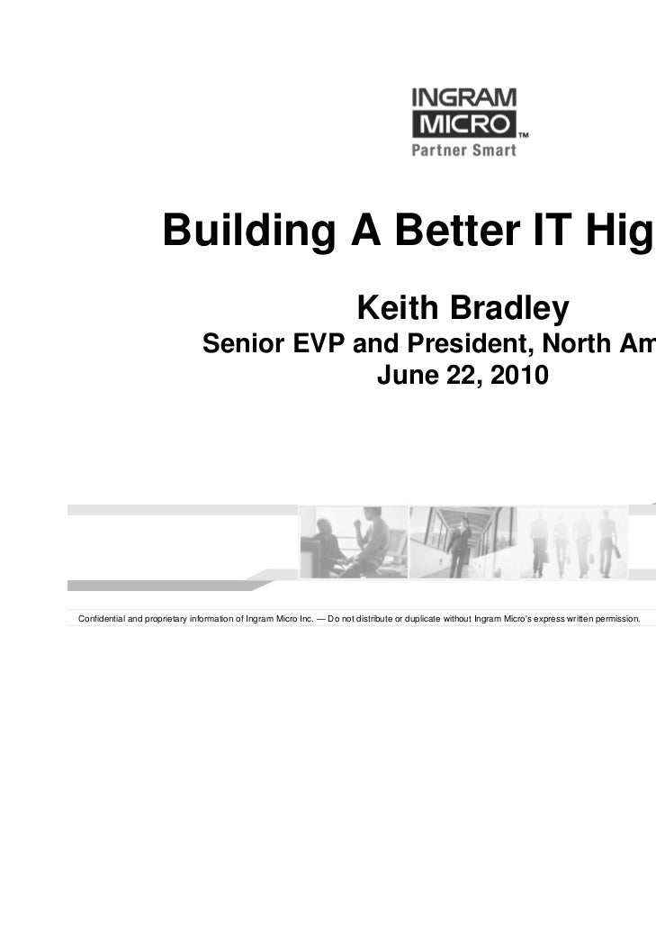 Building A Better IT Highway                                                                       Keith Bradley          ...