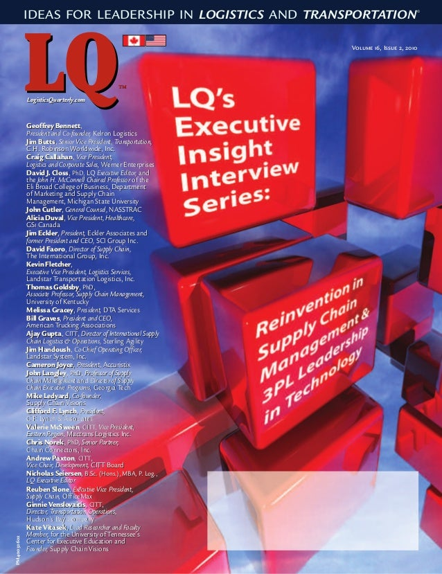 PM40032602 IDEAS FOR LEADERSHIP IN LOGISTICS AND TRANSPORTATION© Volume 16, Issue 2, 2010 LogisticsQuarterly.comLogisticsQ...
