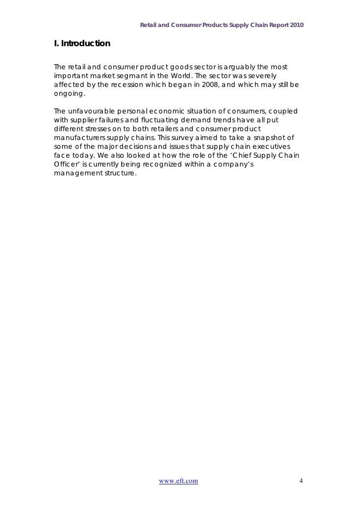 Retail and Consumer Products Supply Chain Report 2010I. IntroductionThe retail and consumer product goods sector is arguab...