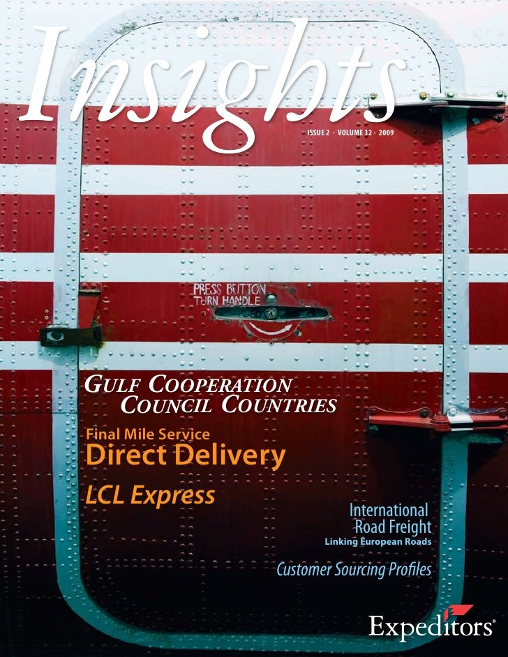 ISSUE 2 - VOLUME 12 - 2009     GULF COOPERATION   COUNCIL COUNTRIES Final Mile Service Direct Delivery LCL Express        ...