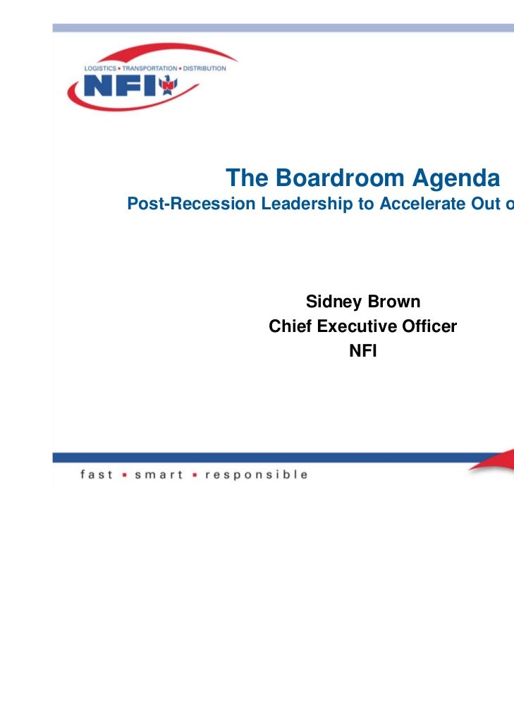 The Boardroom AgendaPost-Recession Leadership to Accelerate Out of the Curve                    Sidney Brown              ...