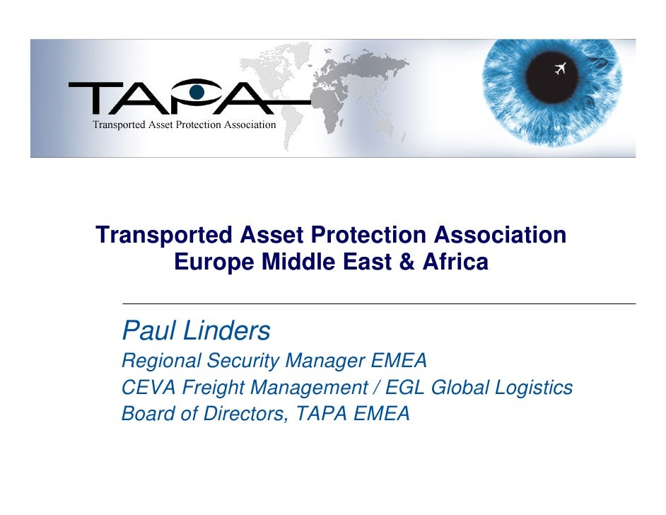 Transported Asset Protection Association       Europe Middle East & Africa    Paul Linders   Regional Security Manager EME...