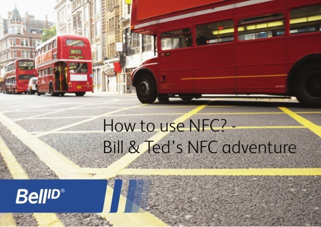 How to use NFC? - Bill & Ted's NFC adventure