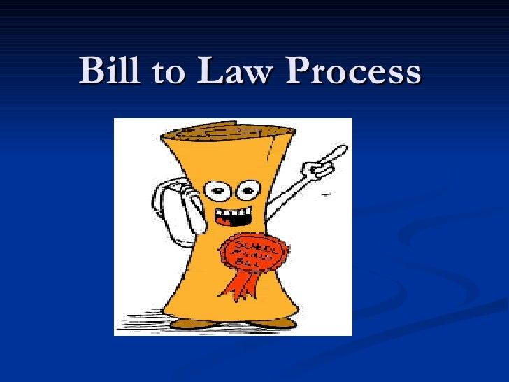Bill to Law Process