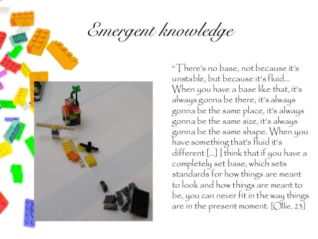 """Emergent knowledge          """"There's no base, not because it's          unstable, but because it's fluid…          When yo..."""