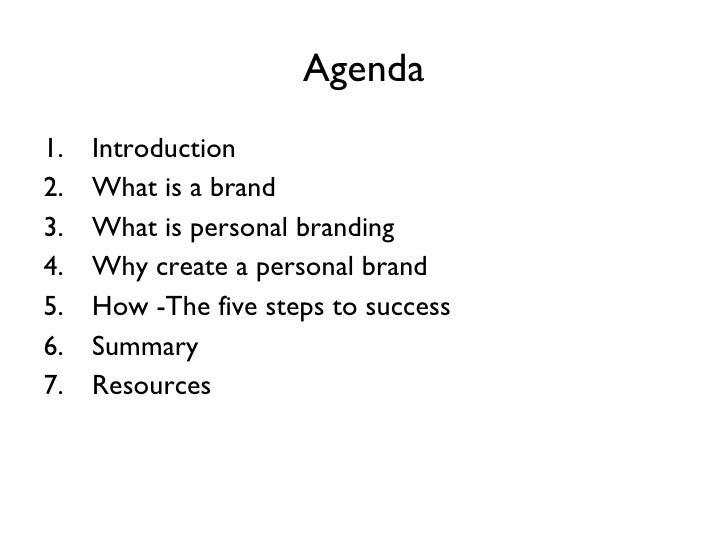 Agenda <ul><li>Introduction </li></ul><ul><li>What is a brand </li></ul><ul><li>What is personal branding </li></ul><ul><l...