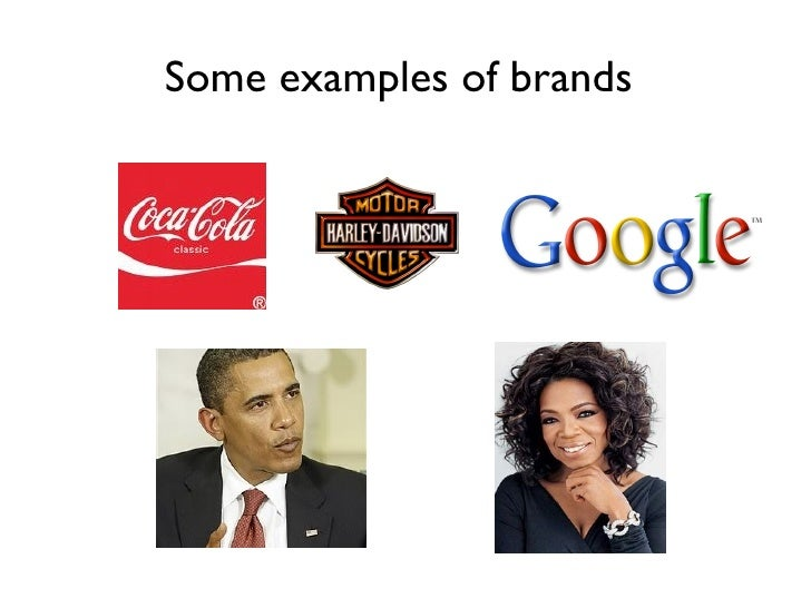Some examples of brands