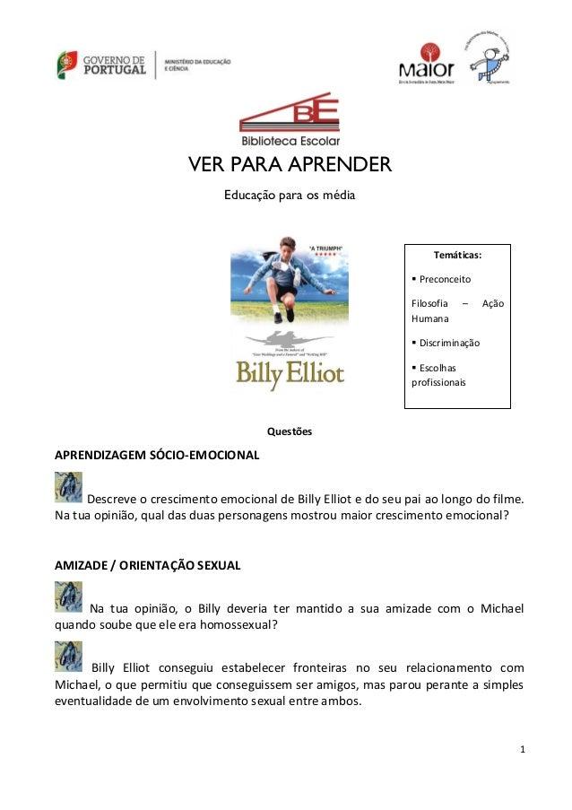 1 VER PARA APRENDER Educação para os média Questões APRENDIZAGEM SÓCIO-EMOCIONAL Descreve o crescimento emocional de Billy...
