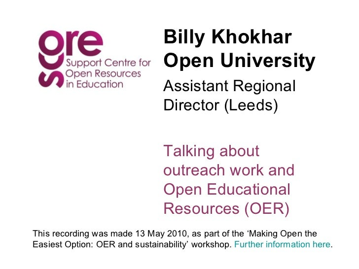 Billy Khokhar Open University Assistant Regional Director (Leeds) Talking about outreach work and Open Educational Resourc...