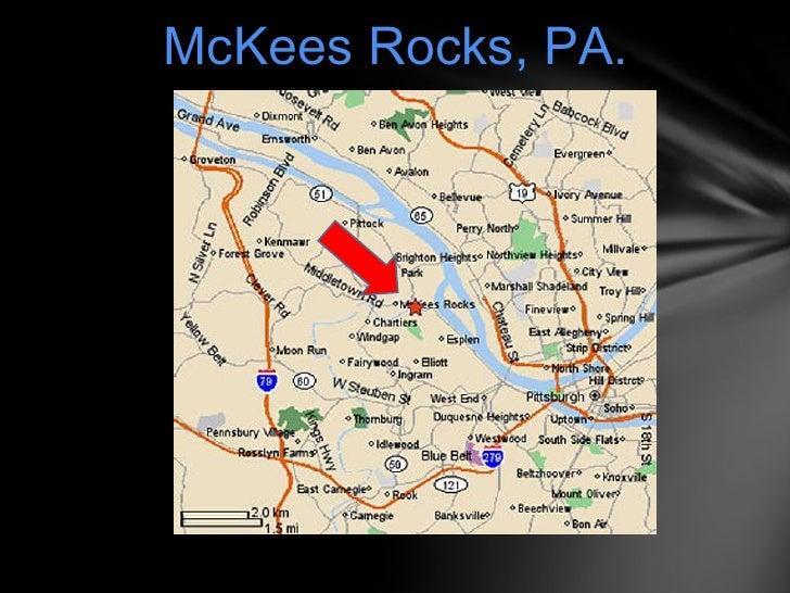 McKees Rocks, PA.<br />