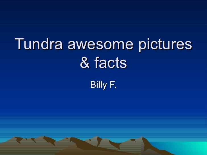 Tundra awesome pictures & facts Billy F.