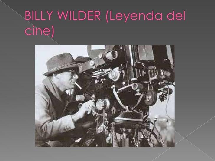 Su filmografía es:                                 BILLY WILDER                                    1981 - Buddy Buddy (Aq...