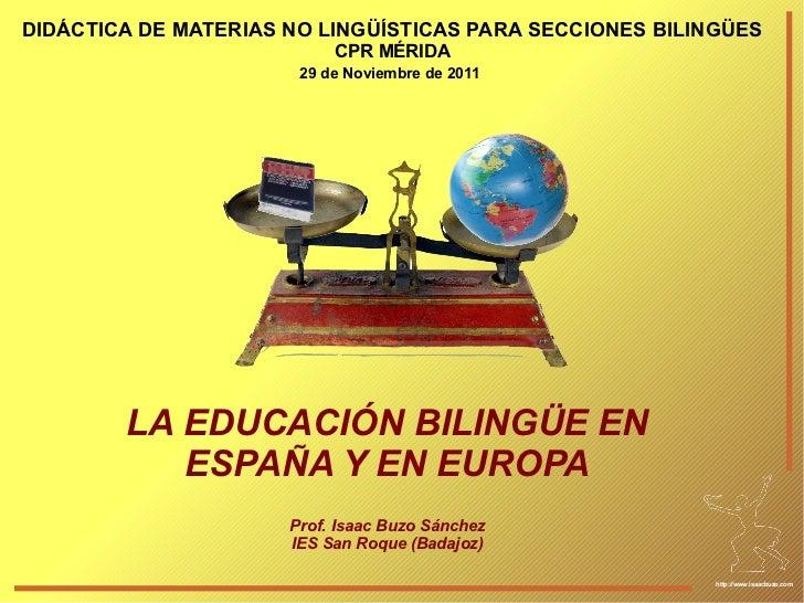 DIDÁCTICA DE MATERIAS NO LINGÜÍSTICAS PARA SECCIONES BILINGÜES                           CPR MÉRIDA                       ...