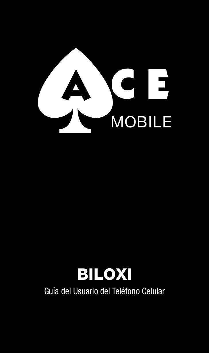 BILOXIGuía del Usuario del Teléfono Celular                                        1