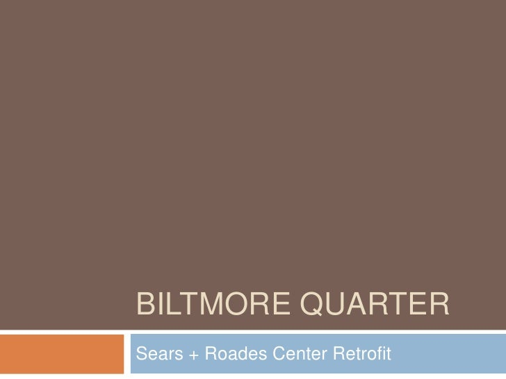 BILTMORE QUARTERSears + Roades Center Retrofit