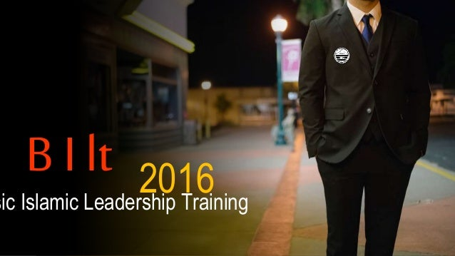 B I lt 2016sic Islamic Leadership Training