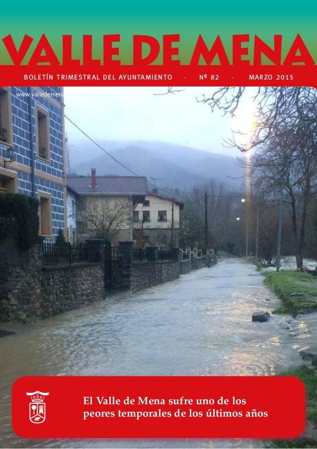 El Club de Atletismo rinde homenaje a Juan Carlos 'Tete' de la Ossa El Valle de Mena sufre uno de los peores temporales de...