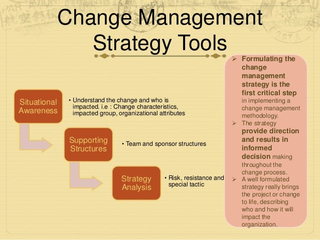 change management how to build long Throughout the change management process, a structure should be put in place to measure the business impact of the changes and ensure that continued reinforcement opportunities exist to build proficiencies.