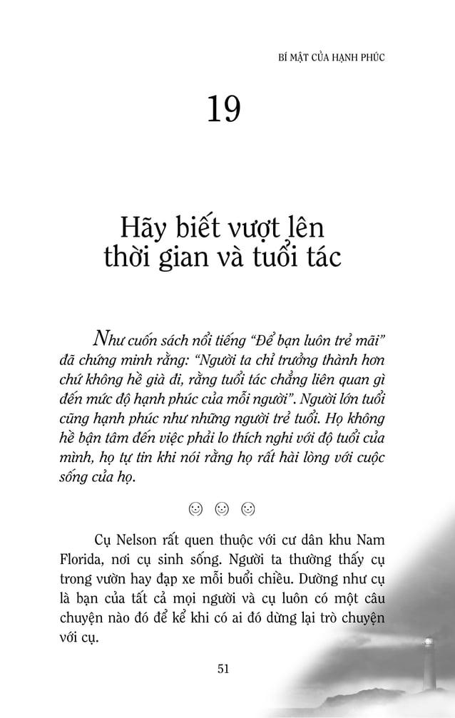 53 BÍ MAÄT CUÛA HAÏNH PHUÙC Bieát tìm nieàm vui vaø caùch thöïc hieän toát nhaát cho moïi coââng vieäc, duø nhoû Chuùng ta...
