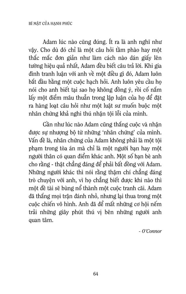 66 BÍ MAÄT CUÛA HAÏNH PHUÙC coù cuøng chung moät sôû thích, nhöng taát caû hoï ñeàu coù theå cuøng ngoài vôùi nhau baøn lu...