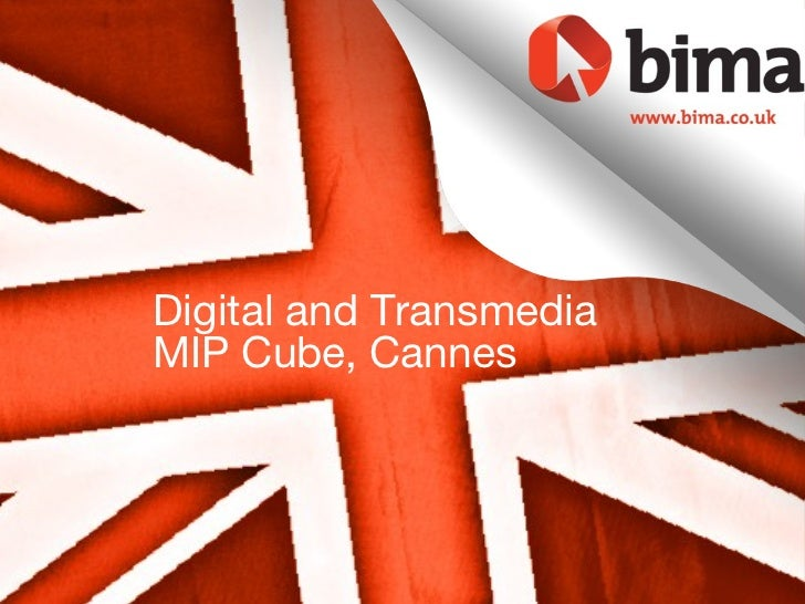 Digital and TransmediaMIP Cube, Cannes