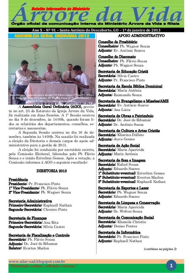 """Ano X – Nº 91 – Santo Antônio do Descoberto, GO – 1º de janeiro de 2013www.adav-sad.blogspot.com.br""""Plantando sonhos, colh..."""