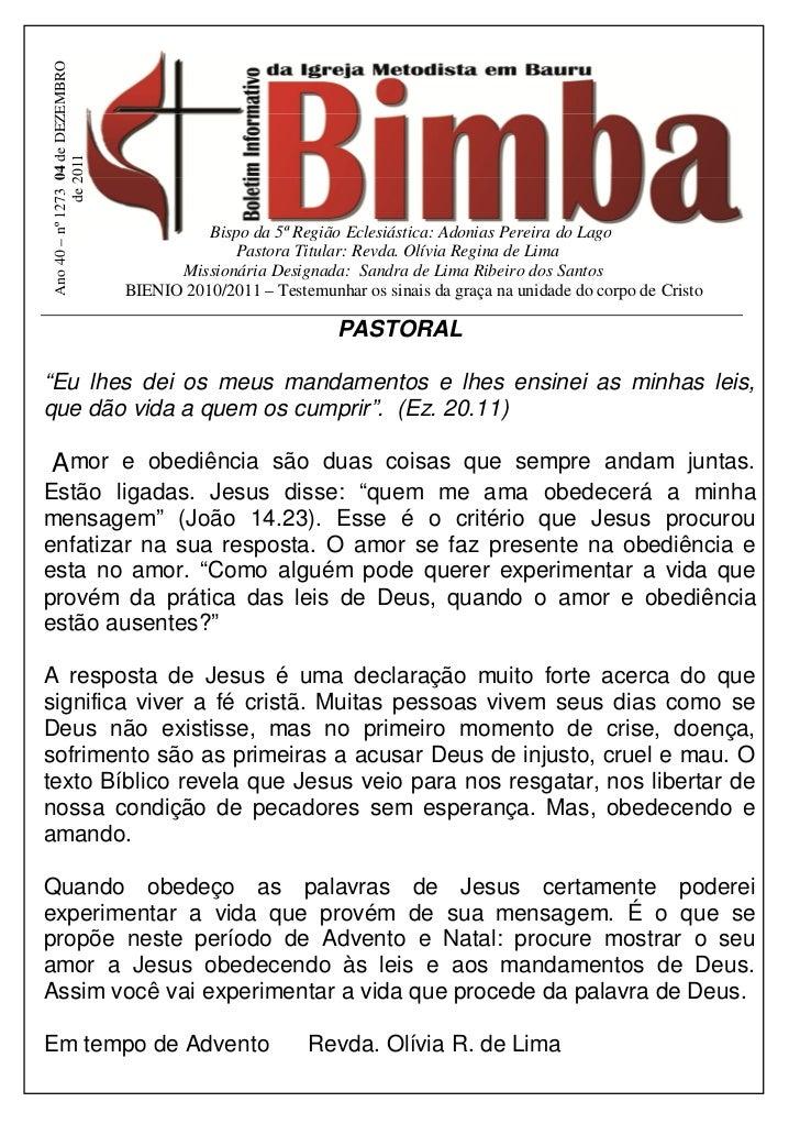 Ano 40 – nº 1273 04 de DEZEMBRO               de 2011                                             Bispo da 5ª Região Ecles...