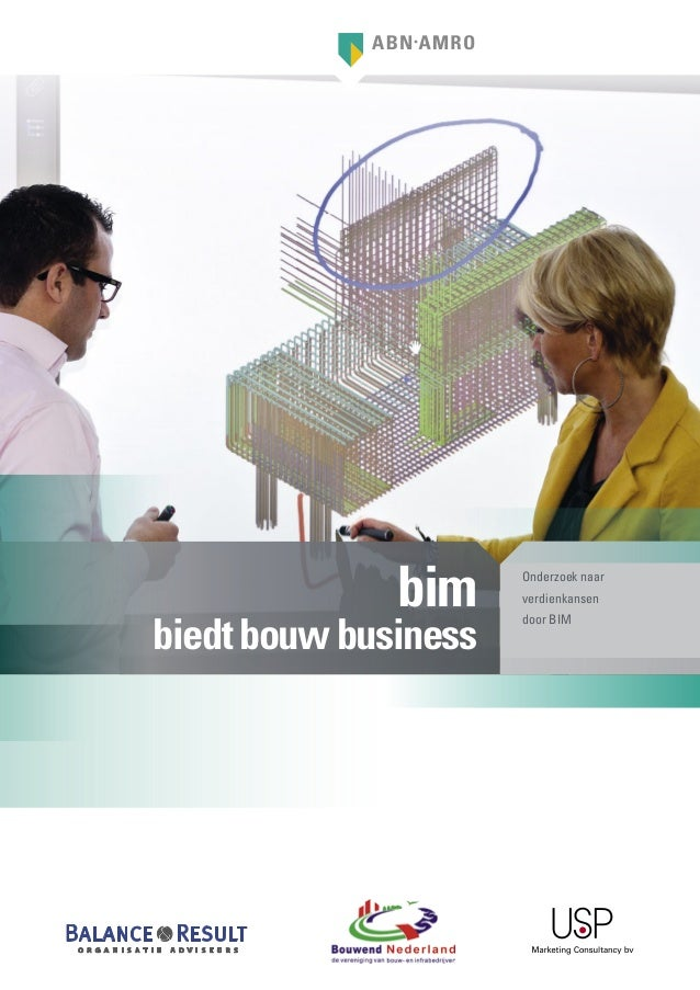 bim     Onderzoek naar                      verdienkansenbiedt bouw business                      door BIM
