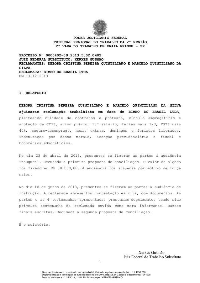 PODER JUDICIÁRIO FEDERAL TRIBUNAL REGIONAL DO TRABALHO DA 2ª REGIÃO 2ª VARA DO TRABALHO DE PRAIA GRANDE – SP PROCESSO Nº 0...