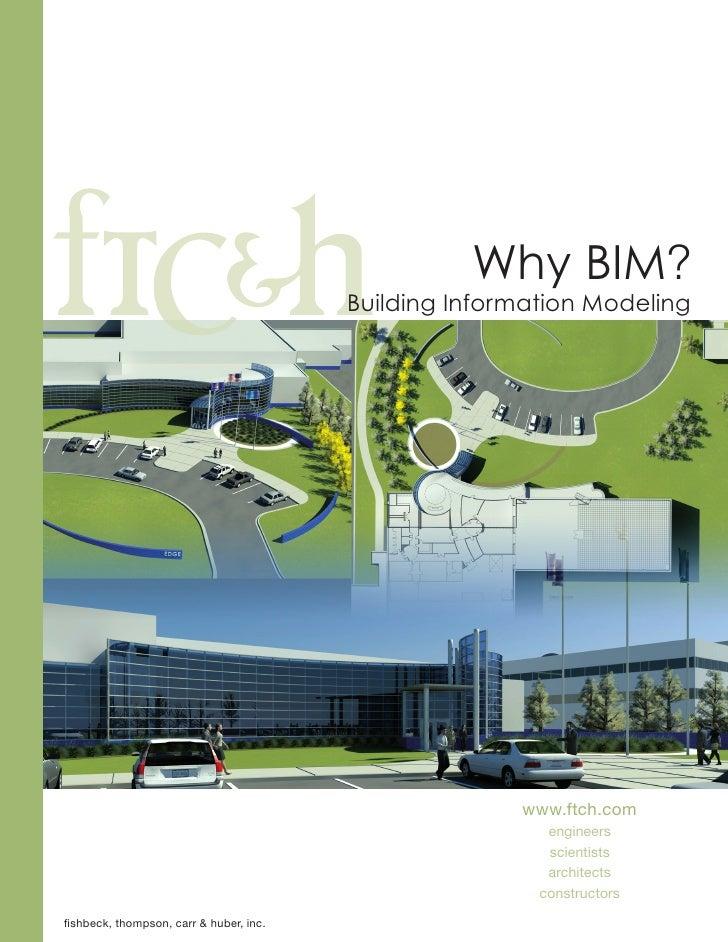 Why BIM?                                         Building Information Modeling                                            ...