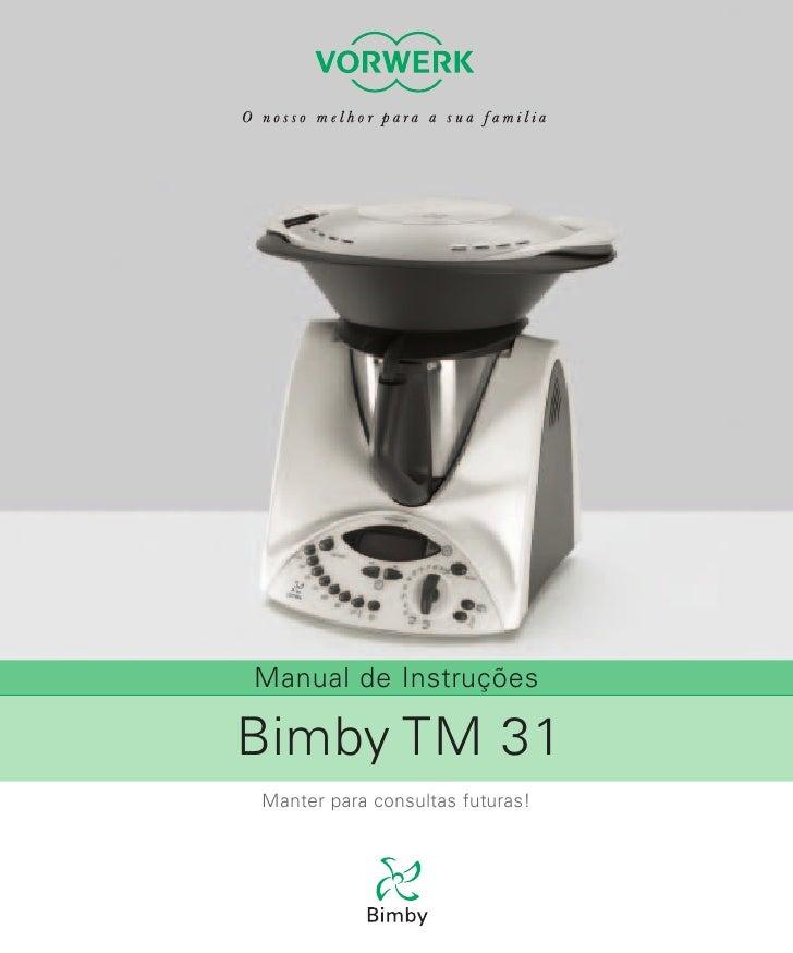 Manual de InstruçõesBimby TM 31Manter para consultas futuras!