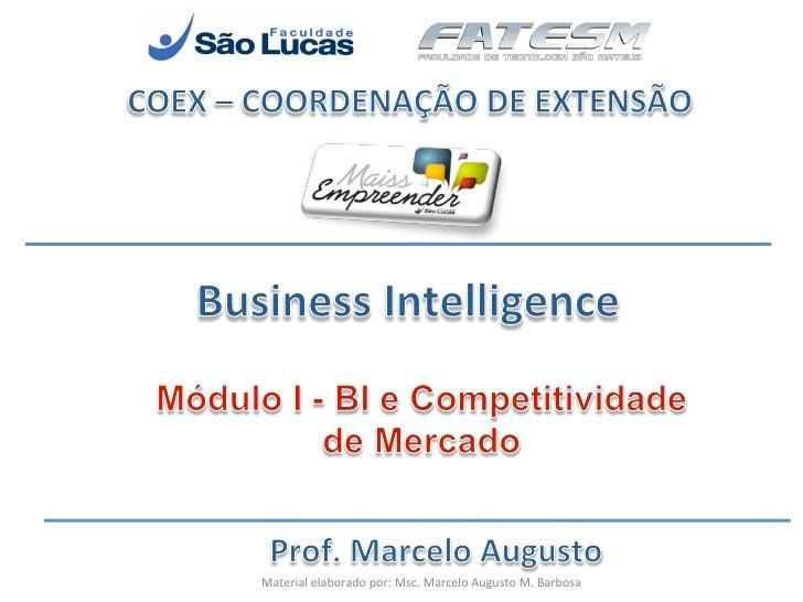 Material elaborado por: Msc. Marcelo Augusto M. Barbosa